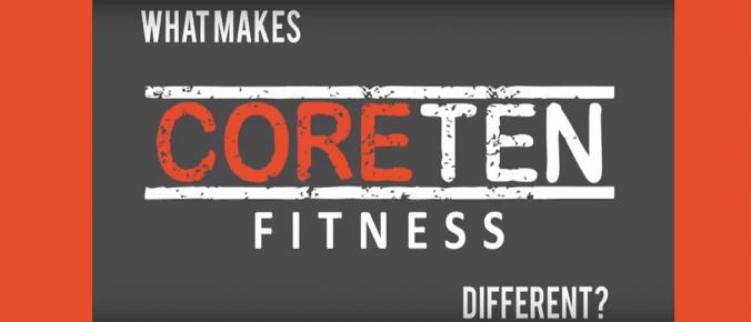 What makes coreten fitness different